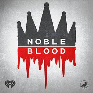 MirandaWandelt - Podcast - Noble Blood